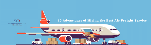 10-Advantages of Hiring the Best Air Freight Service